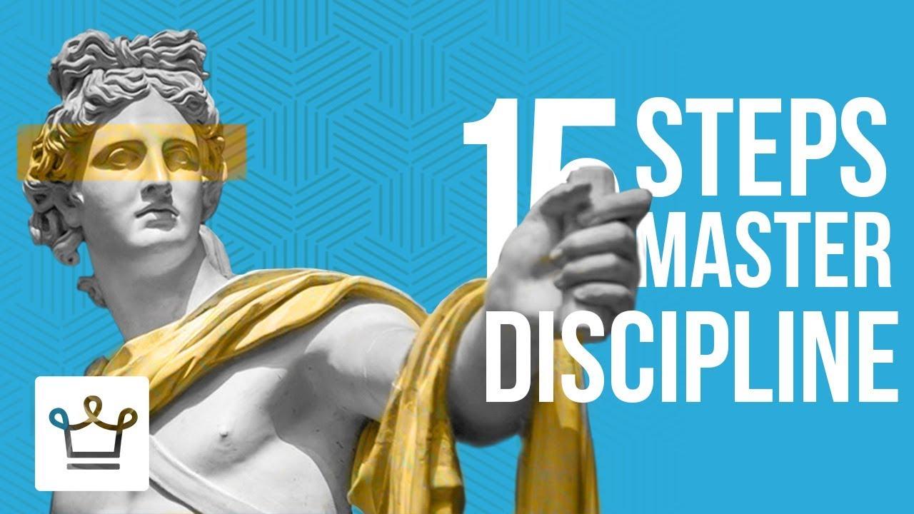 15 قدم برای استاد شدن در انضباط شخصی self discipline