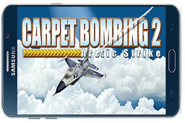 دانلود بازی اندروید Carpet Bombing 2